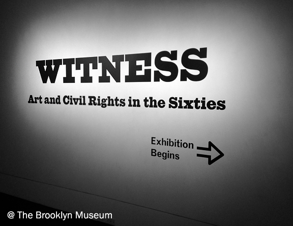words on a wall that say Witness: Art and Civil Rights in the Sixties