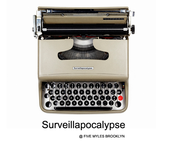old style typewriter with the words Surveillapocalypse